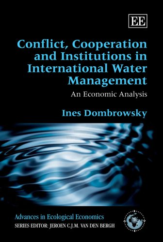 9781847203410: Conflict, Cooperation and Institutions in International Water Management: An Economic Analysis