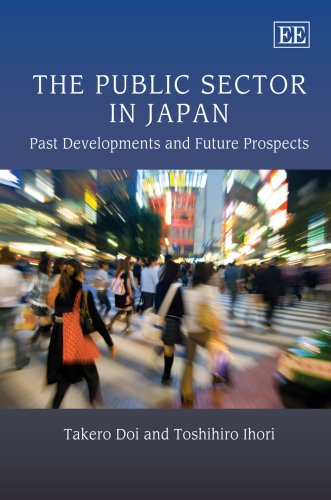 9781847203625: The Public Sector in Japan: Past Developments and Future Prospects