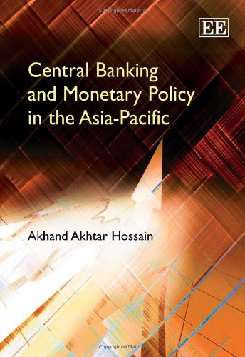 9781847203724: Central Banking and Monetary Policy in the Asia-Pacific