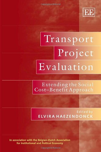 9781847203793: Transport Project Evaluation: Extending the Social Cost-Benefit Approach