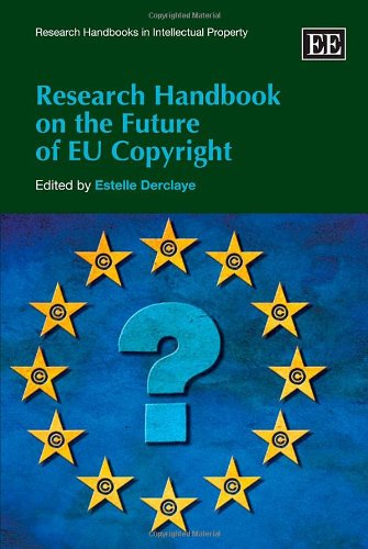 Research Handbook On The Future Of Eu Copyright