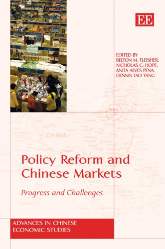 Policy Reform And Chinese Markets: Progress and: Editor-Belton M. Fleisher;