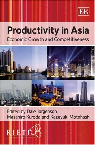 9781847203991: Productivity in Asia: Economic Growth and Competitiveness