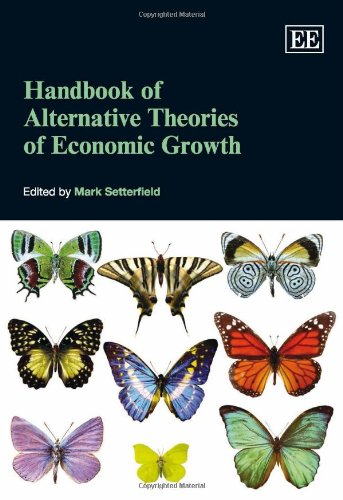 9781847204028: Handbook of Alternative Theories of Economic Growth (Elgar Original Reference)
