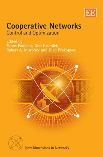 Cooperative Networks: Control And Optimization (New Dimensions In Networks)