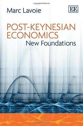 9781847204837: Post-Keynesian Economics: New Foundations