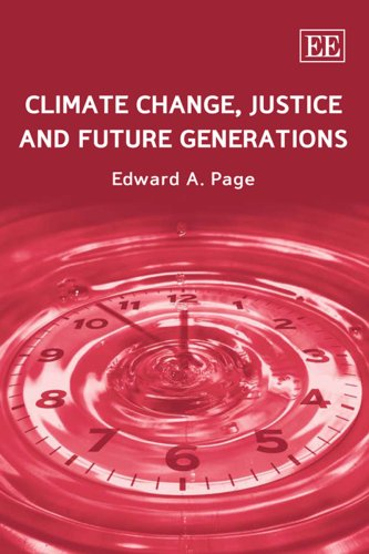 9781847204967: Climate Change, Justice and Future Generations