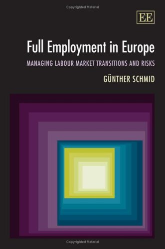 9781847205209: Full Employment In Europe: Managing Labour Market Transitions and Risks
