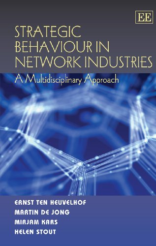 9781847206107: Strategic Behaviour in Network Industries: A Multidisciplinary Approach