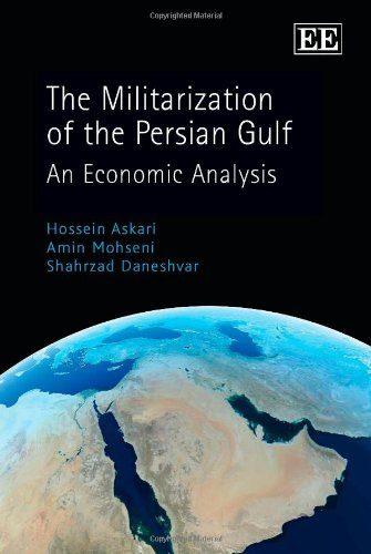 9781847206114: The Militarization of the Persian Gulf: An Economic Analysis