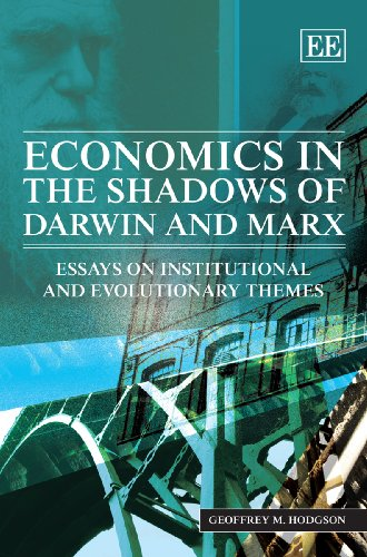 9781847206190: Economics in the Shadows of Darwin and Marx: Essays on Institutional and Evolutionary Themes