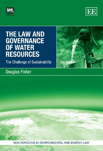 9781847206299: The Law and Governance of Water Resources: The Challenge of Sustainability (New Horizons in Environmental and Energy Law)