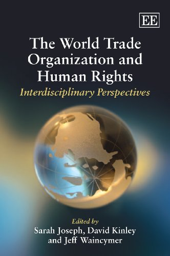 9781847206619: The World Trade Organization and Human Rights: Interdisciplinary Perspectives