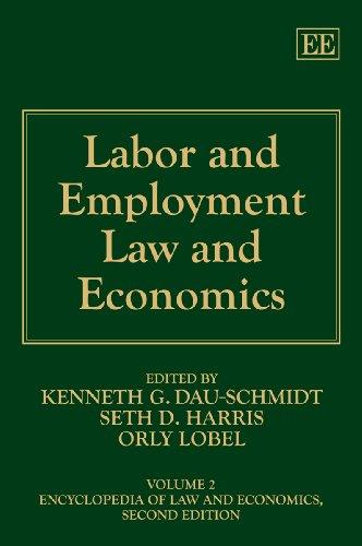 Labor and Employment Law and Economics: Dau-Schmidt, Kenneth G. (EDT)/ Harris, Seth D. (EDT)/ Lobel...