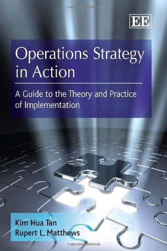 9781847207777: Operations Strategy in Action: A Guide to the Theory and Practice of Implementation