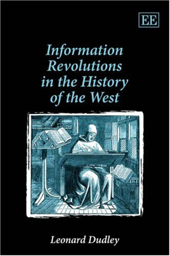 9781847207906: Information Revolutions in the History of the West
