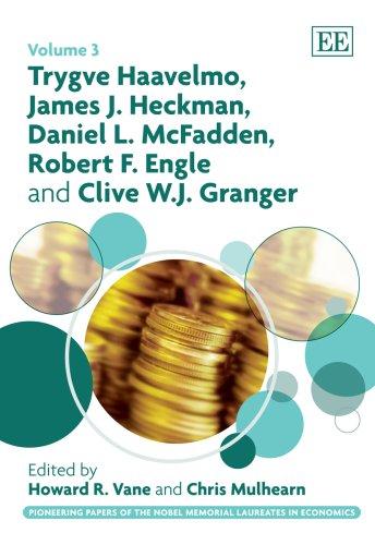 Trygve Haavelmo, James J. Heckman, Daniel L. McFadden, Robert F. Engle and Clive W.J. Granger: 3 (...