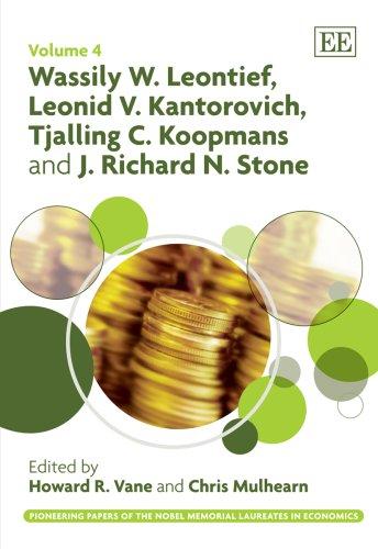 Wassily W. Leontief, Leonid V. Kantorovich, Tjalling C. Koopmans and J. Richard N. Stone: 4 (...