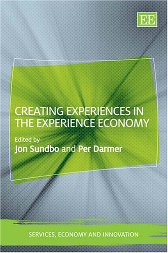9781847209306: Creating Experiences In The Experience Economy (Services, Economy and Innovation)