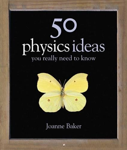 9781847240071: 50 Physics Ideas You Really Need to Know