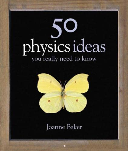 9781847240071: 50 Physics Ideas You Really Need to Know (50 Ideas You Really Need to Know series)