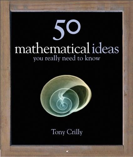 9781847240088: 50 Maths Ideas You Really Need to Know (50 Ideas You Really Need to Know series)
