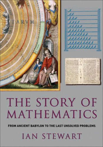 9781847240170: The Story of Mathematics: From Ancient Babylon to the Last Unsolved Problems