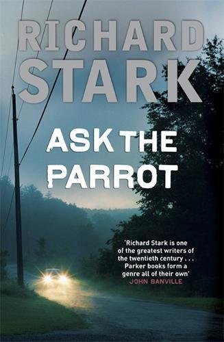 9781847240392: Ask the Parrot