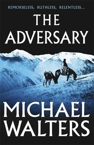Adversary: Walters, Michael