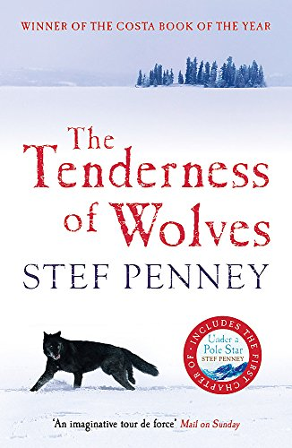 9781847240675: The Tenderness of Wolves