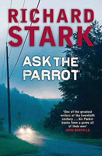 9781847240989: Ask the Parrot