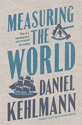 9781847241146: Measuring the World: A Novel