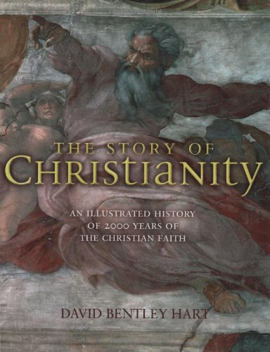 9781847241405: The Story of Christianity: An Illustrated History of 2000 Years of the Christian Faith