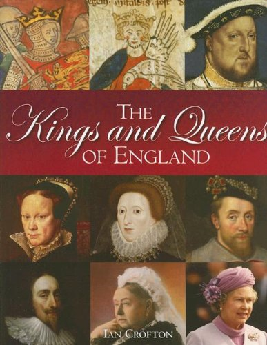 9781847241412: The Kings and Queens of England