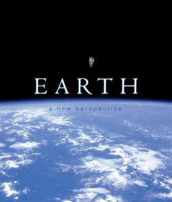 9781847241429: Earth: A New Perspective