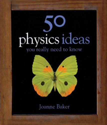 9781847241481: 50 Physics Ideas You Really Need to Know