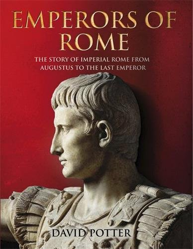 9781847241665: Emperors of Rome