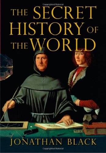 9781847241672: The Secret History of the World: As Laid Down By the Secret Societies (Hardcover)