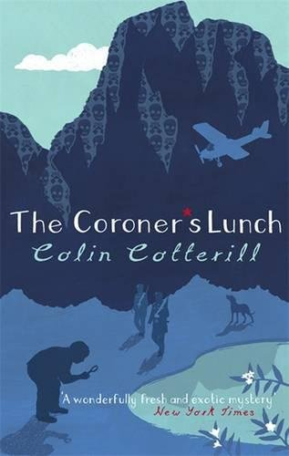 The Coroners Lunch: A Dr Siri Murder: Cotterill, Colin and