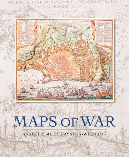 Maps of War: Ashley Baynton-Williams; Miles Baynton-Williams
