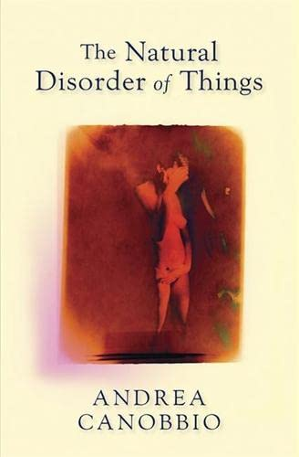 9781847242501: The Natural Disorder of Things