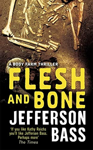 9781847242808: Flesh and Bone