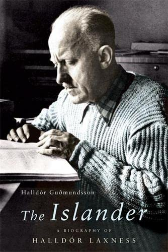 9781847242846: The Islander: A Biography of Halldor Laxness
