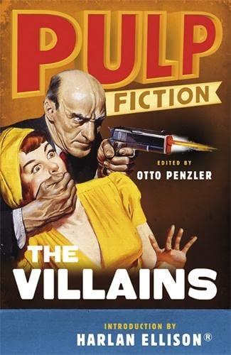 Pulp Fiction - The Villains: An Omnibus: Penzler, Otto