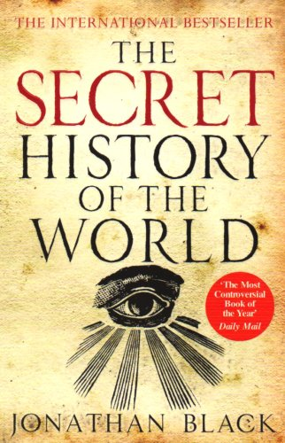 9781847243409: The Secret History of the World