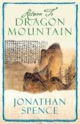 9781847243430: Return to Dragon Mountain: Memoirs of a Late Ming Man