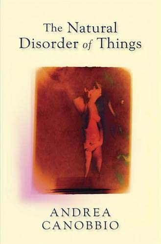 9781847243461: The Natural Disorder of Things