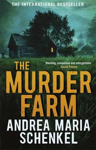 The Murder Farm: Schenkel, Andrea Maria