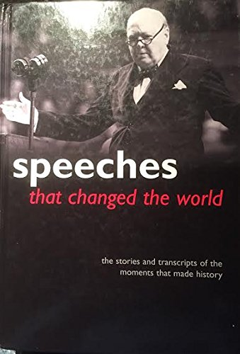 Speeches that changed the world (184724369X) by Simon Sebag Montefiore