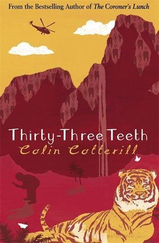 Thirty-Three Teeth (Dr Siri Paiboun Mystery 2): Cotterill, Colin